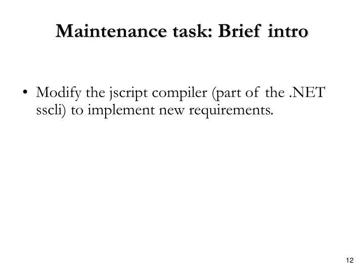 Maintenance task: Brief intro