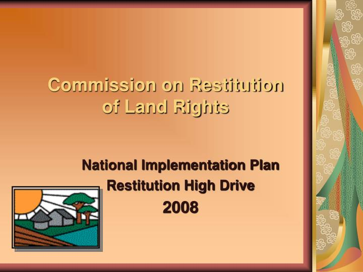 commission on restitution of land rights n.
