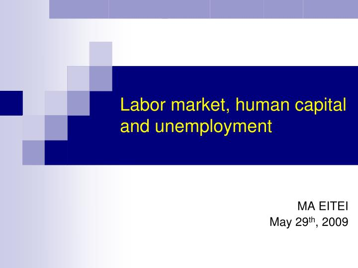 labor market human capital and unemployment n.