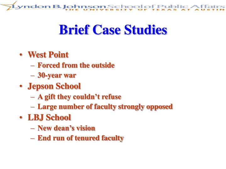 Brief Case Studies