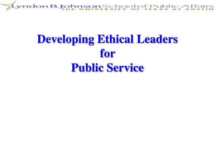 Developing Ethical Leaders