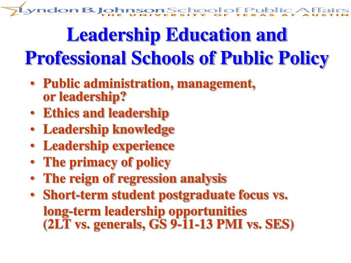 Leadership Education and Professional Schools of Public Policy