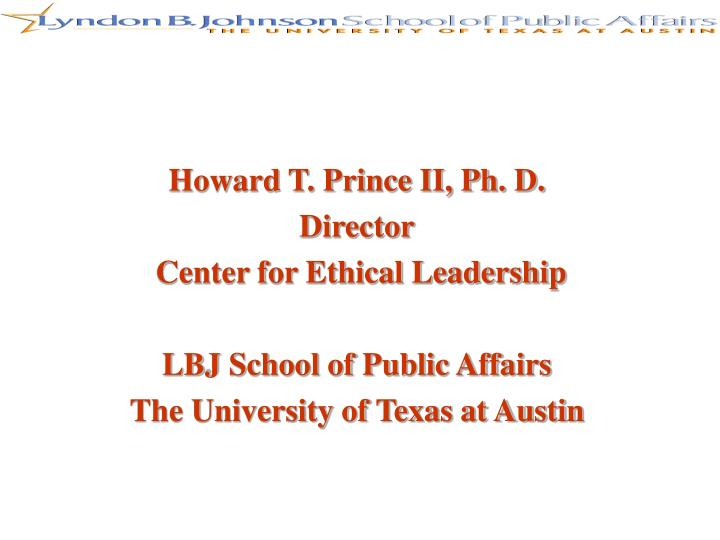 Howard T. Prince II, Ph. D.