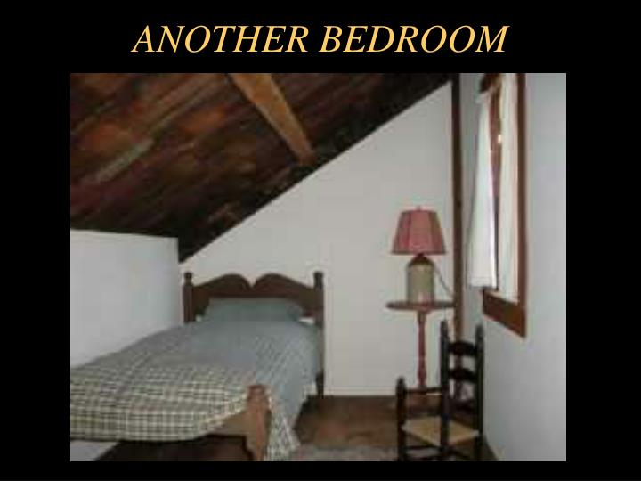 ANOTHER BEDROOM