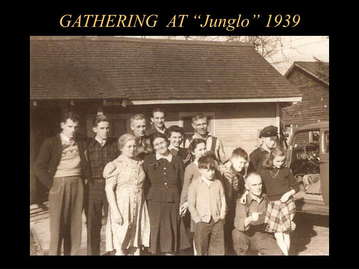 "GATHERING  AT ""Junglo"" 1939"