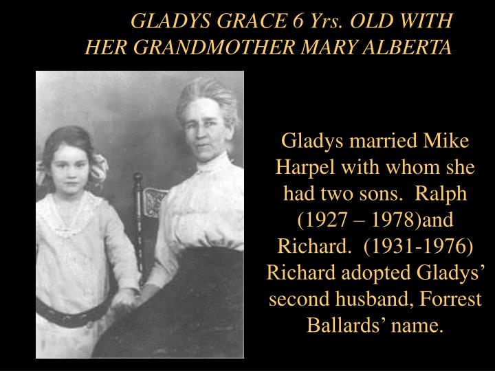 GLADYS GRACE 6 Yrs. OLD WITH