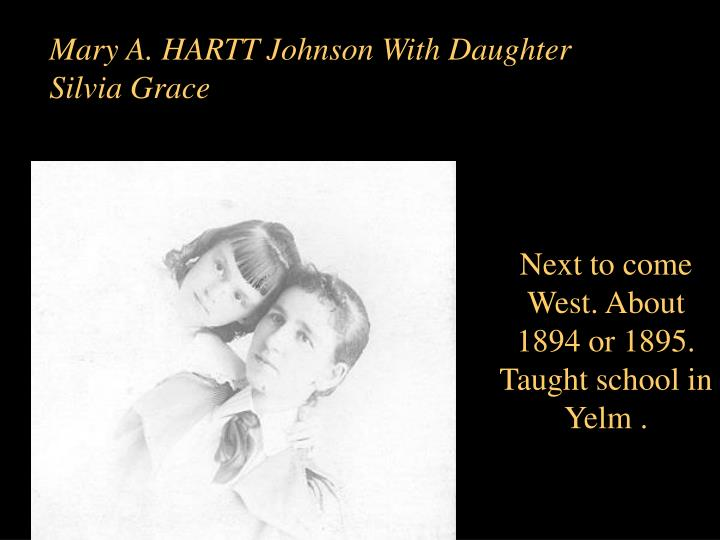 Mary A. HARTT Johnson With Daughter Silvia Grace