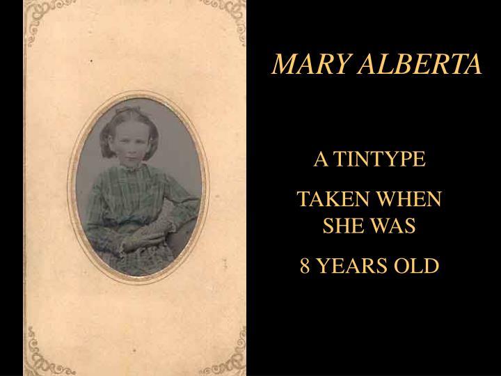 MARY ALBERTA