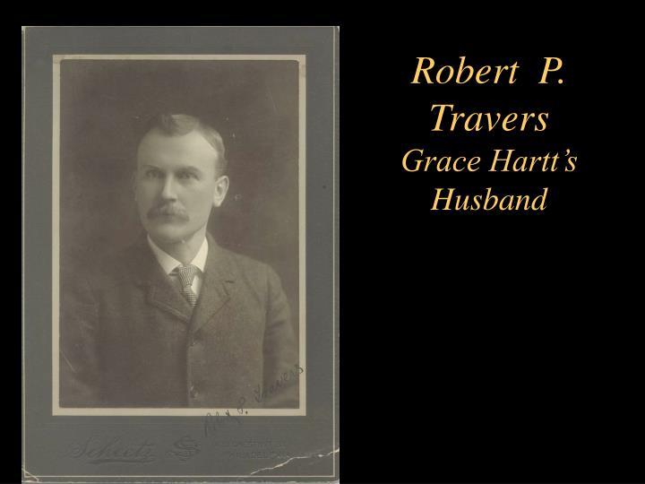 Robert  P. Travers