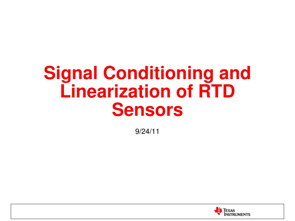 Ppt Signal Conditioning And Linearization Of Rtd Sensors Ecg Conditioner N