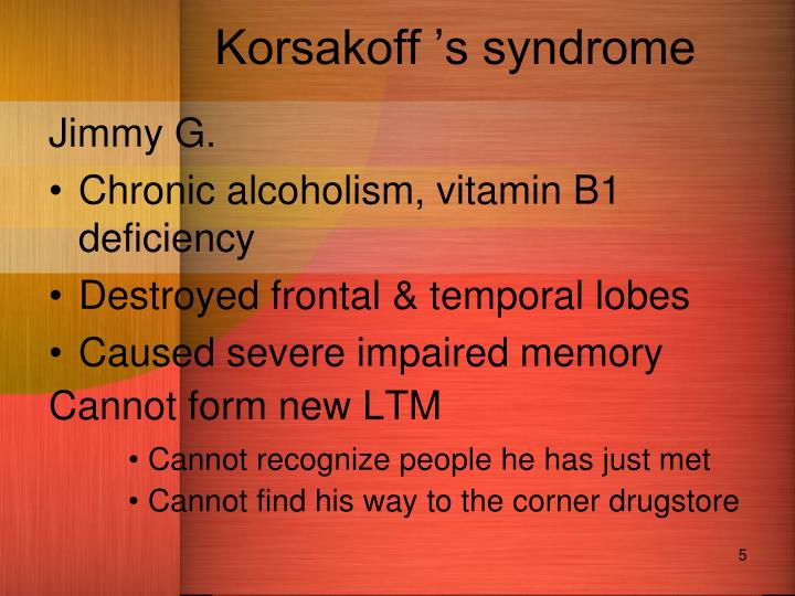 Korsakoff 's syndrome
