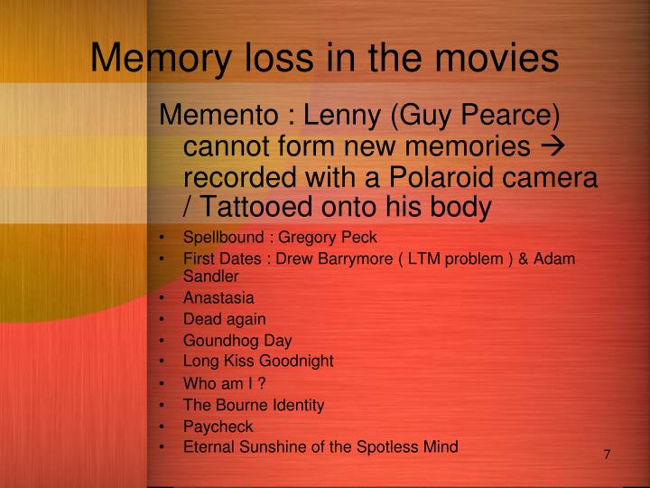 Memory loss in the movies