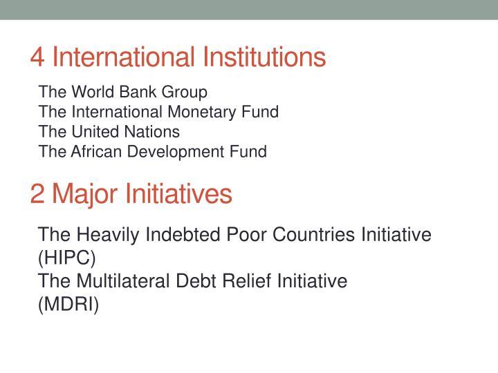 4 international institutions
