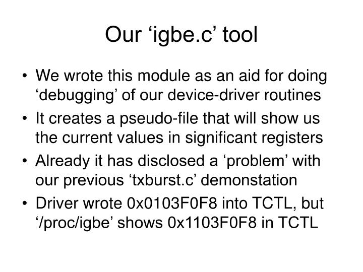 Our igbe c tool