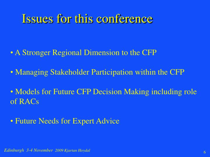 Issues for this conference