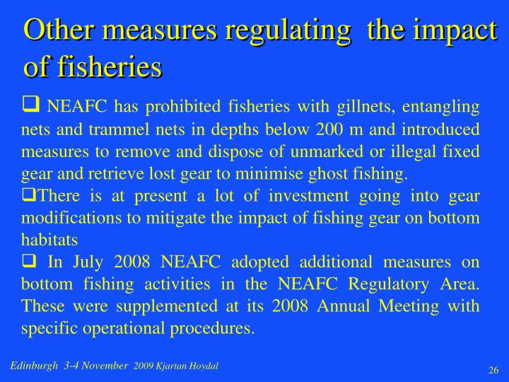 Other measures regulating  the impact of fisheries