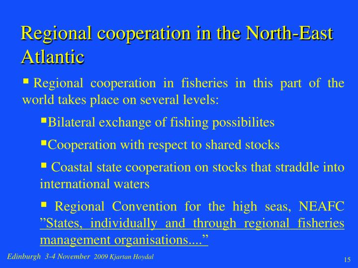 Regional cooperation in the North-East Atlantic