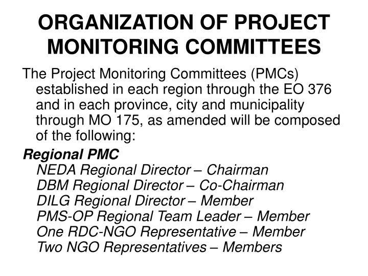 ORGANIZATION OF PROJECT MONITORING COMMITTEES