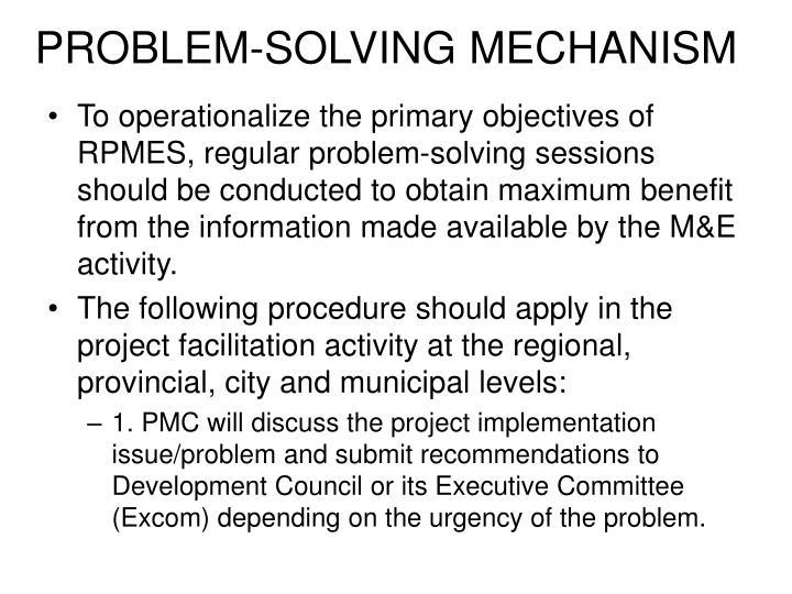PROBLEM-SOLVING MECHANISM