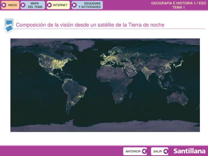 Composición de la visión desde un satélite de la Tierra de noche