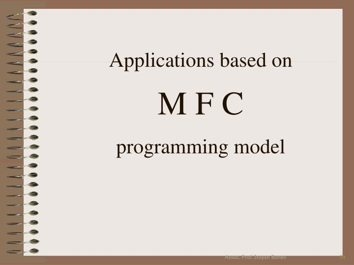 Applications based on