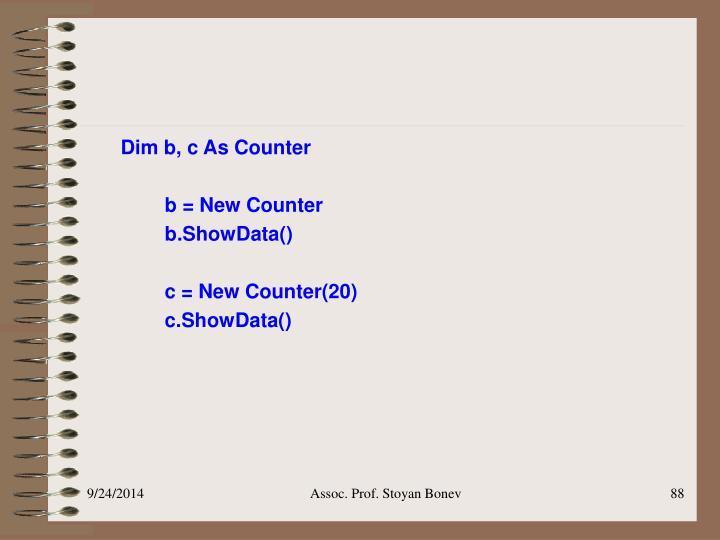 Dim b, c As Counter