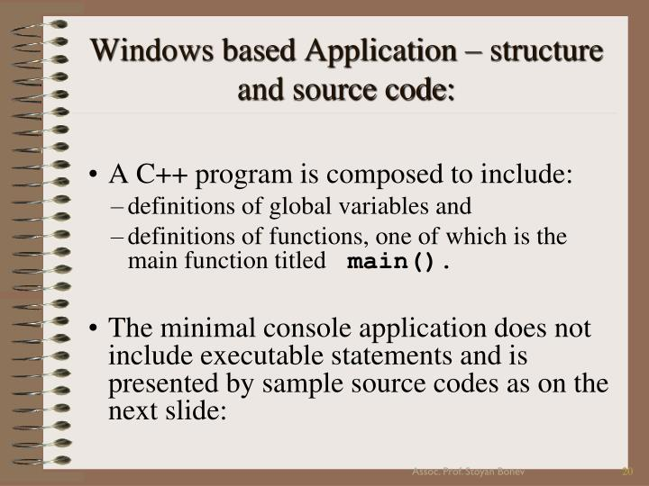 Windows based Application – structure and source code: