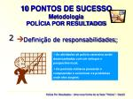 10 pontos de sucesso metodologia pol cia por resultados1