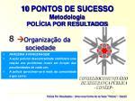 10 pontos de sucesso metodologia pol cia por resultados7