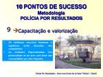 10 pontos de sucesso metodologia pol cia por resultados8