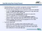 data mirroring plans going forward
