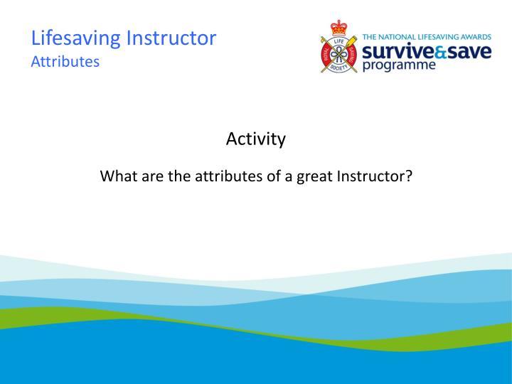 Lifesaving Instructor