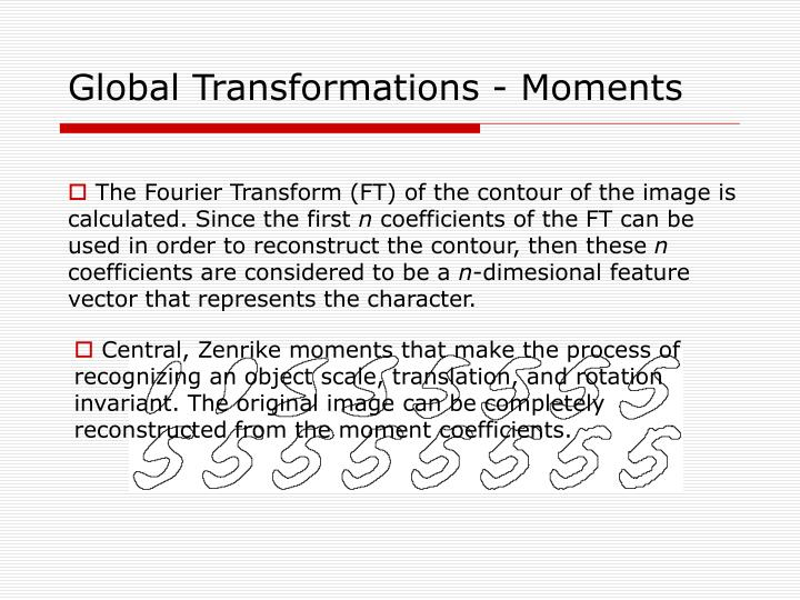 Global Transformations - Moments