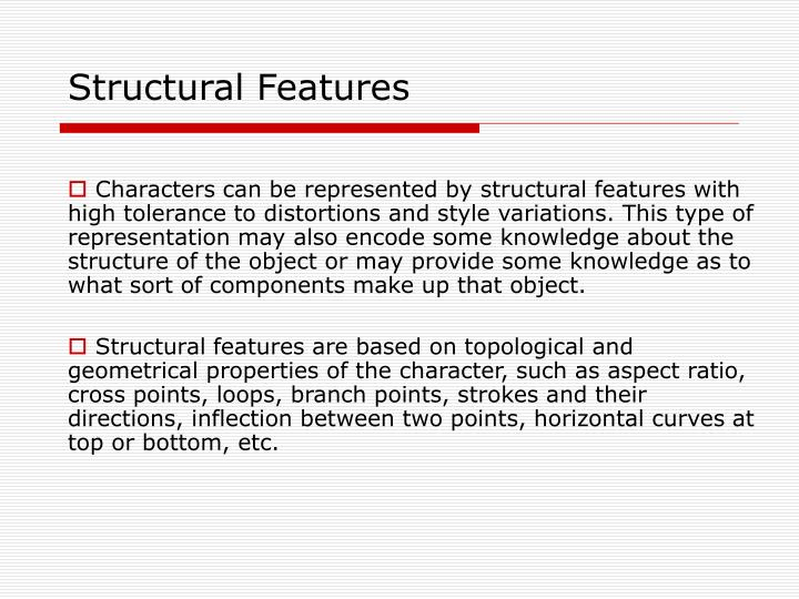 Structural Features