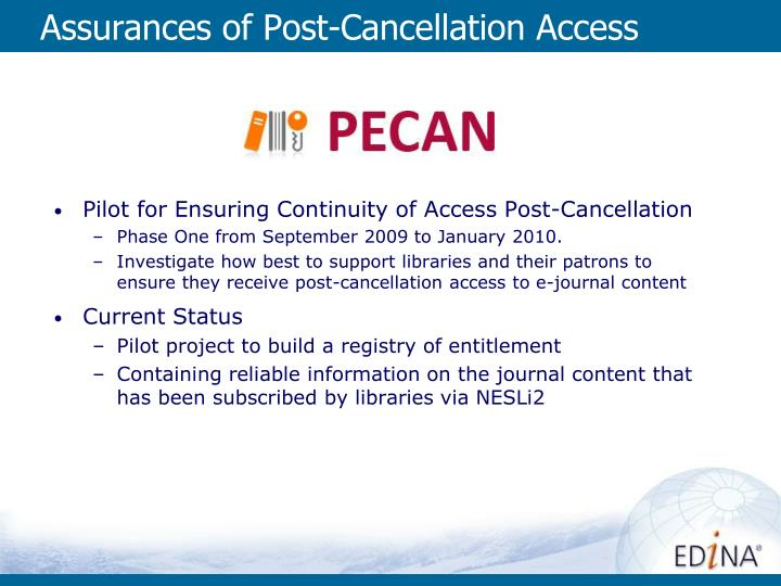 Assurances of Post-Cancellation Access