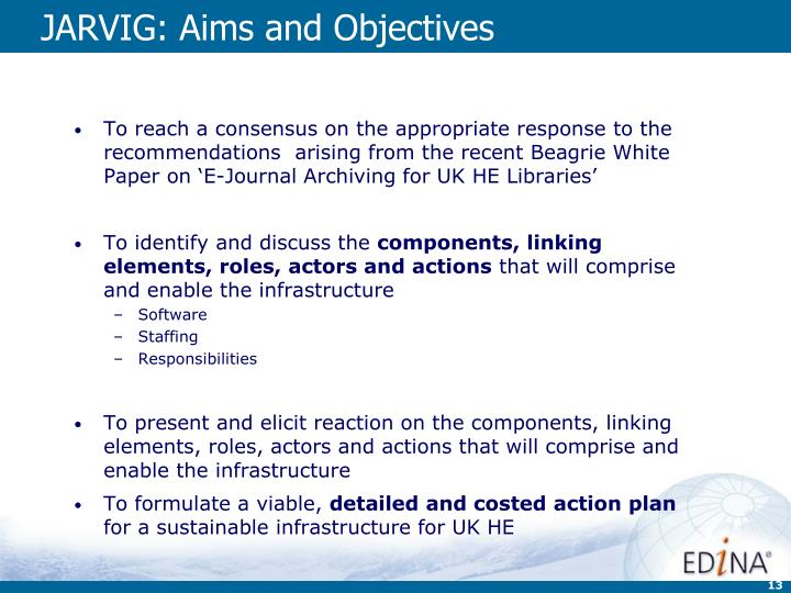 JARVIG: Aims and Objectives