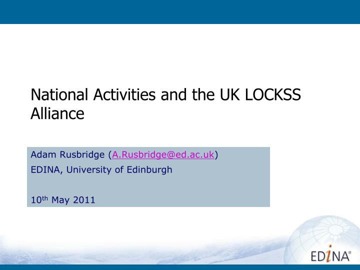 National activities and the uk lockss alliance