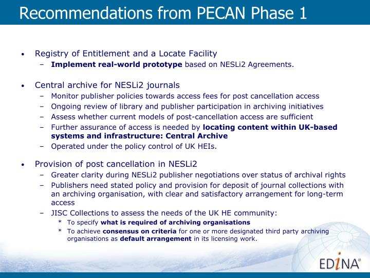 Recommendations from PECAN Phase 1