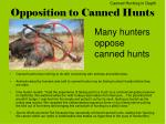 opposition to canned hunts