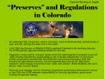 preserves and regulations in colorado