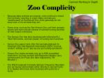 zoo complicity