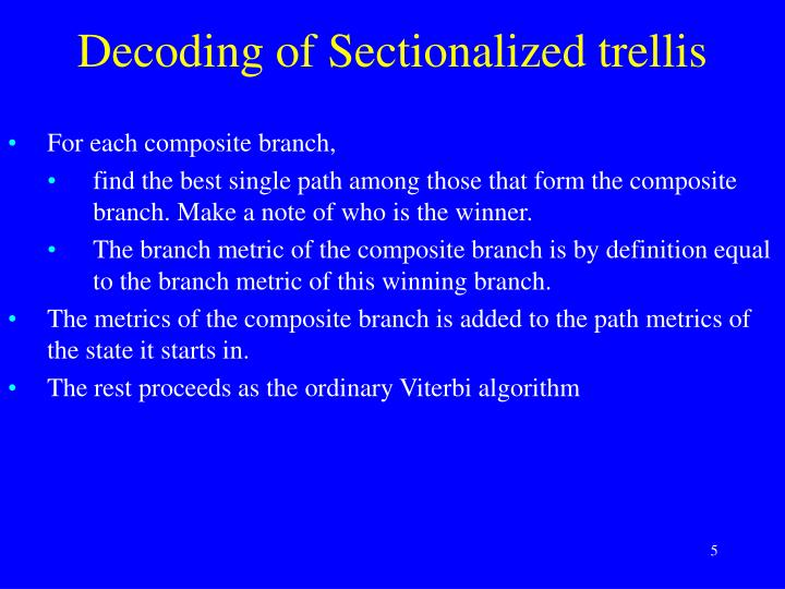 Decoding of Sectionalized trellis