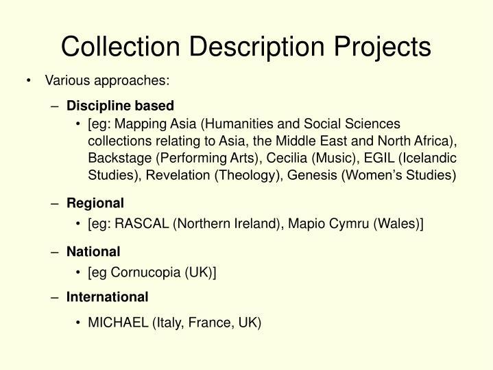 Collection Description Projects