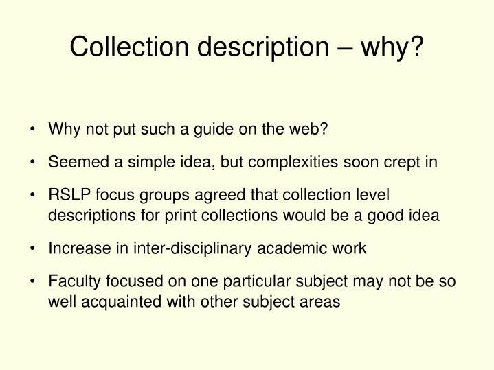 Collection description – why?