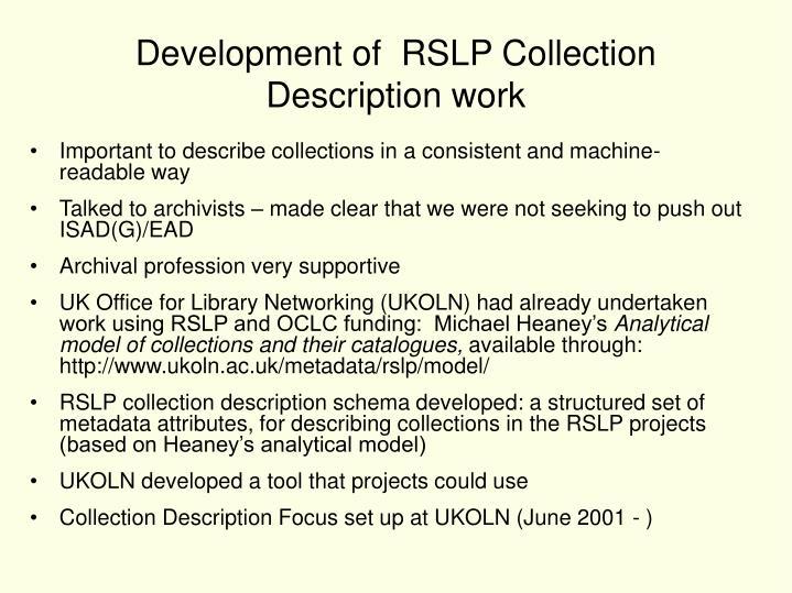 Development of  RSLP Collection Description work