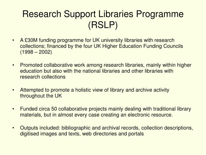Research Support Libraries Programme (RSLP)