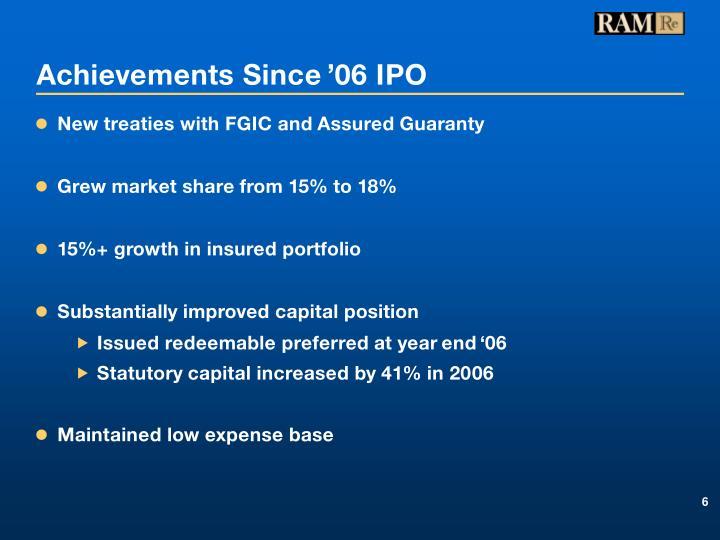 Achievements Since '06 IPO