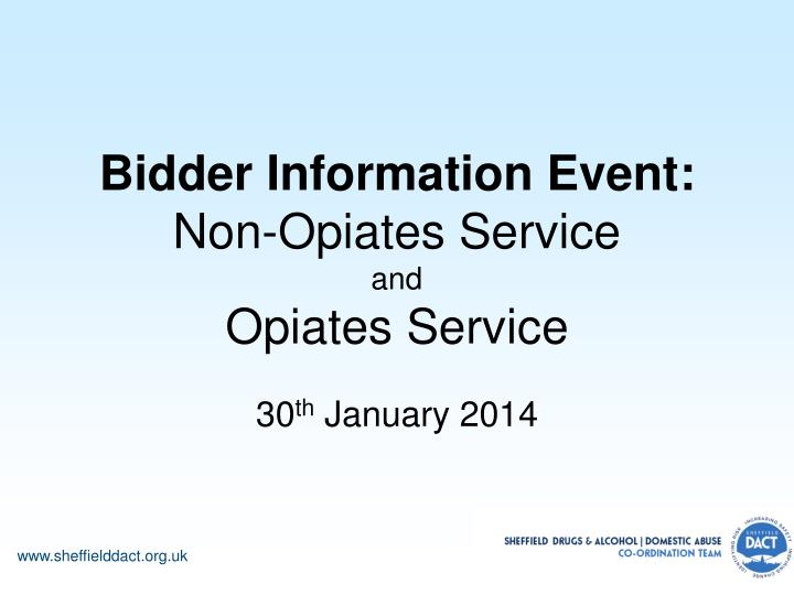 bidder information event non opiates service and opiates service n.