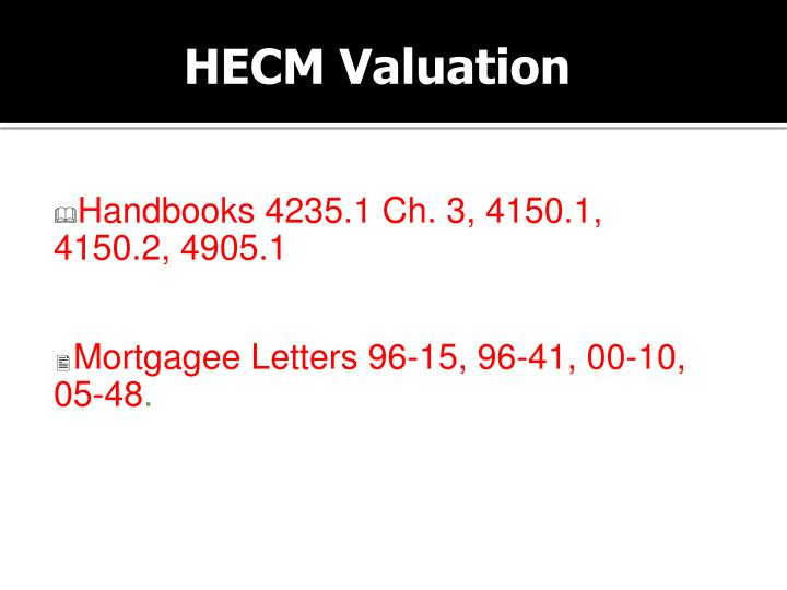 HECM Valuation