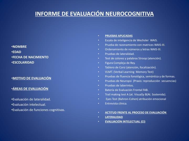 INFORME DE EVALUACIÓN NEUROCOGNITIVA